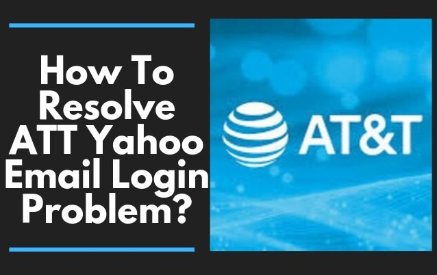 How-To-Resolve-ATT-Yahoo-Email-Login-Problem