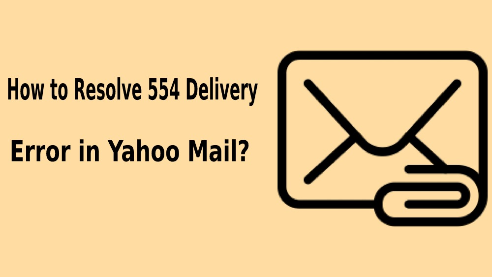 554 Delivery Error Yahoo Mail