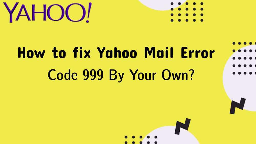 Yahoo Error Code 999